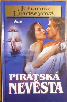 Pirátská nevěsta - Johanna Lindseyová