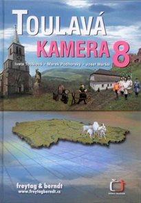 Toulavá kamera 8 - Toušová, Podhorský, Maršál