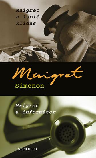 Maigret a lupič kliďas / Maigret a informátor - Maigret Simenon