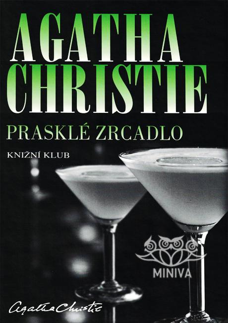 Prasklé zrcadlo - Agatha Christie