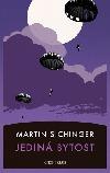 Jediná bytost - Martin Sichinger