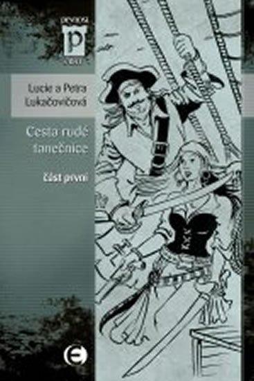 Cesta rudé tanečnice část první - L. a P. Lukačovičovy
