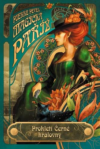 Magická paříž: Prokletí Černé královny - Pierre Pavel