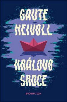 Královo srdce - Gaute Heivoll