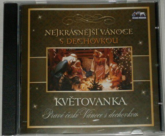 Nejkrásnější vánoce s dechovkou Květovanka Pravé české Vánoce s  dechovkou CD