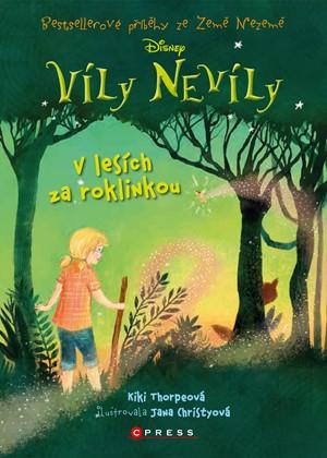 Víly Nevíly: V lesích za roklinkou - Kiki Thorpeová