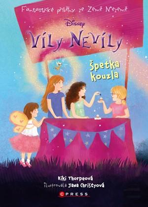 Víly Nevíly: Špetka kouzla - Kiki Thorpeová