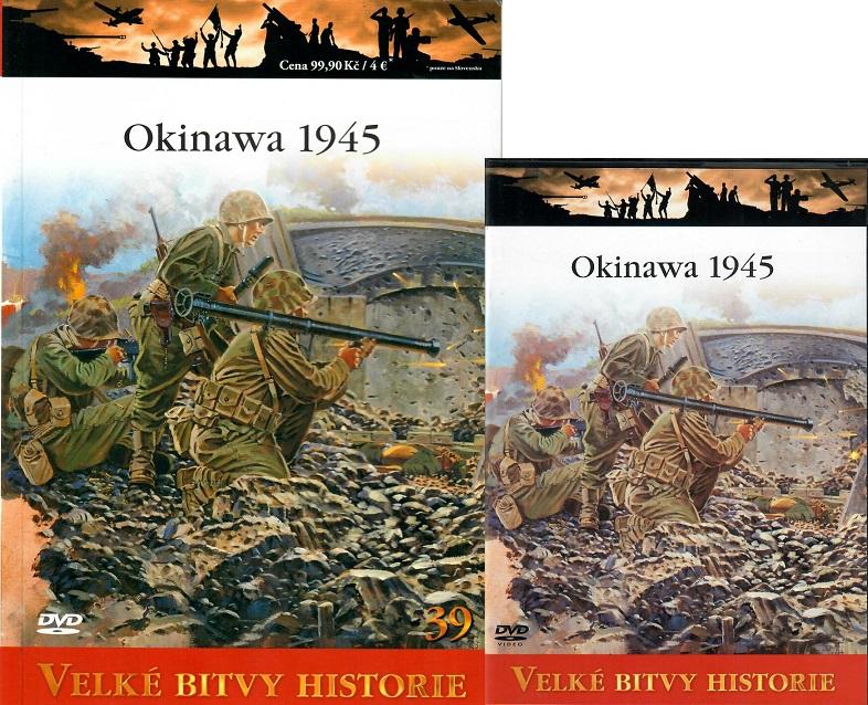 Velké bitvy historie 39 - Okinawa 1945 (Časopis + DVD )