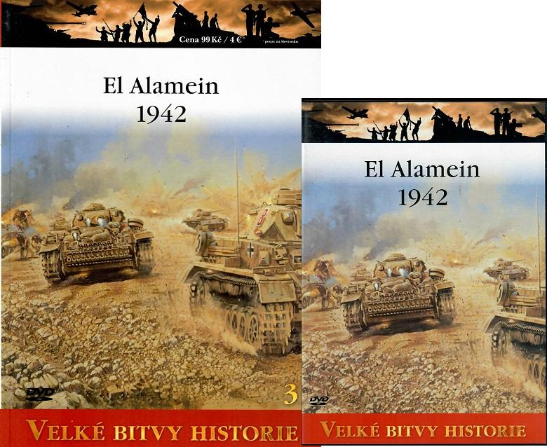 Velké bitvy historie 3 - El Alamein 1942 ( Časopis + DVD )