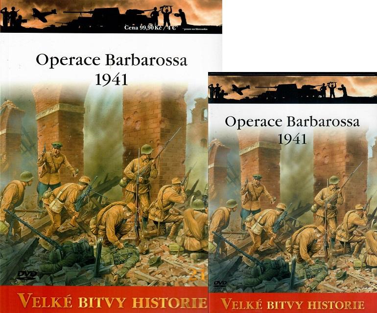 Velké bitvy historie 21 - Operace Barbarossa 1941 ( Časopis + DVD )