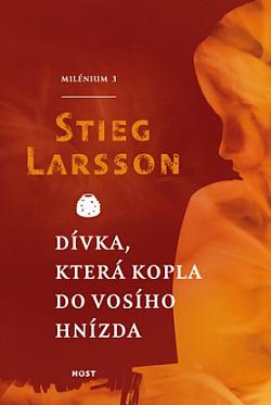 Dívka, která kopla do vosího hnízda - Stieg Larsson(bazarové zboží)