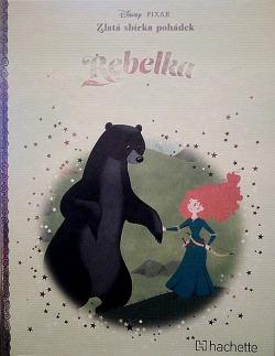 Rebelka - Zlatá kniha pohádek Disney