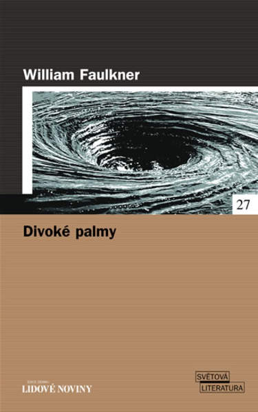 Divoké palmy - William Faulkner