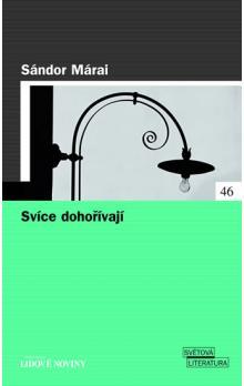 Svíce dohořívají - Sándor Márai