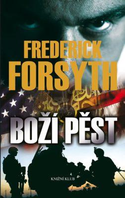 Boží pěst - Frederick Forsyth