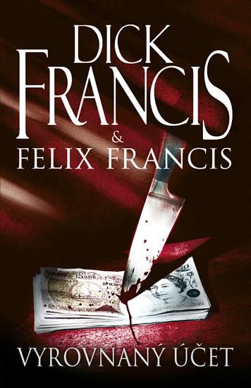 Vyrovnaný účet - Dick Francic & Felix Francis ( bazarové zboží )
