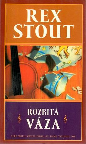 Rozbitá váza - Rex Stout (bazarové zboží)