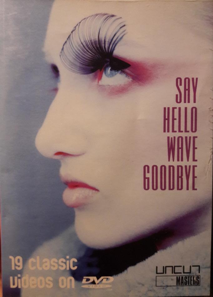 Say hello wave goodbye - DVD bazarové zboží