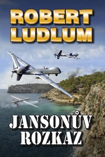 Jansonův rozkaz - Rober Ludlum