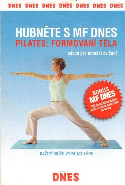 Hubněte s MF Dnes - Pilates: Formování těla - DVD pošetka