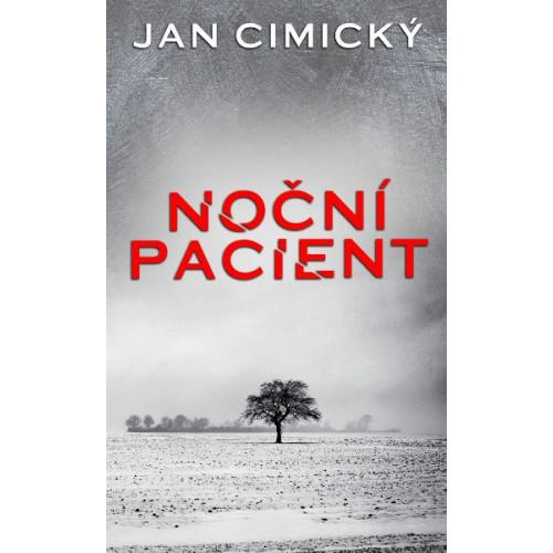 Noční pacient - Jan Cimický