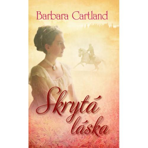 Skytá láska - Barbara Cartland