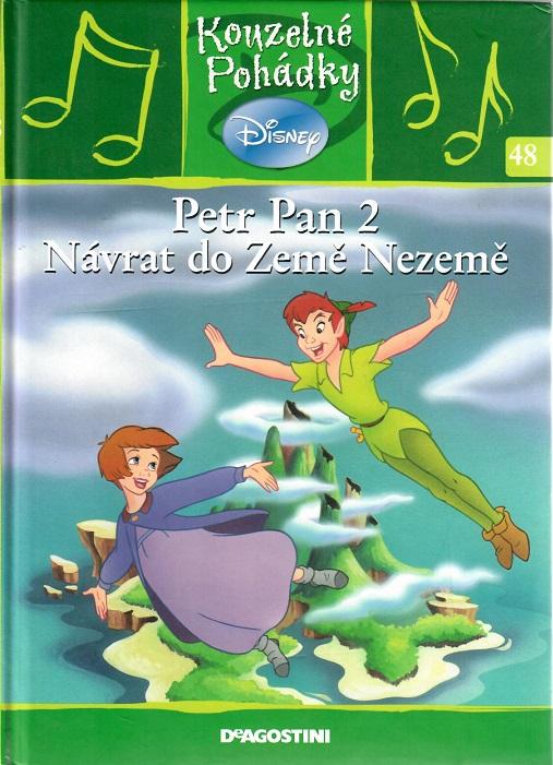 Kouzelné pohádky Disney 13. - Petr Pan 2 Návrat do země nezemě