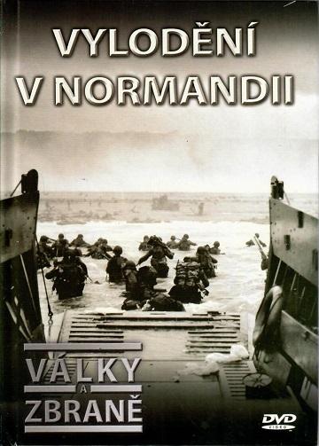 Války a zbraně 19 - Vylodění v Normandii ( DVD + brožurka ) - DVD