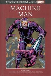 Nejmocnější hrdinové Marvelu - MACHINE MAN - hřbet č. 48
