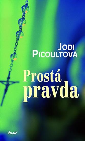 Prostá pravda - Jodi Picoultová - bazarové zboží
