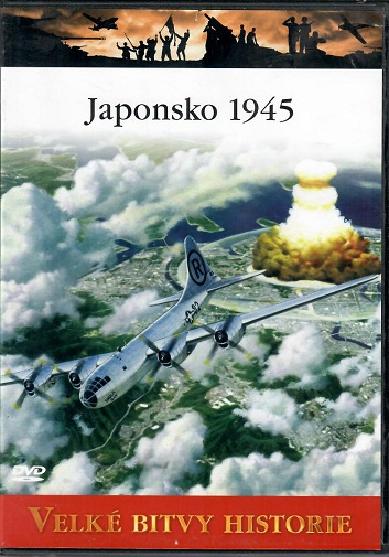Velké bitvy historie 57 - Japonsko 1945 - slim DVD