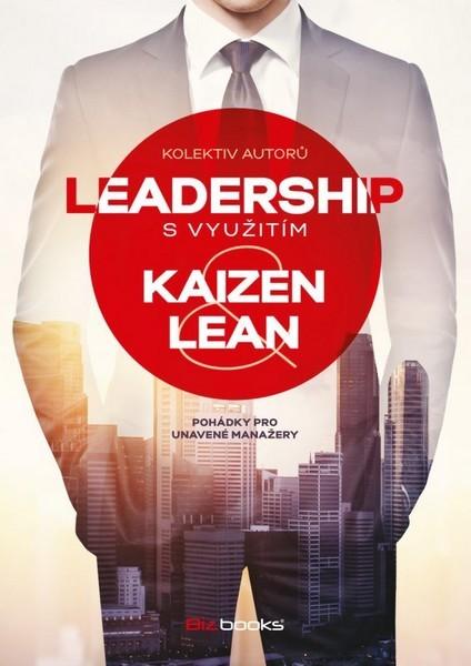 Leadership s využitím Kaizen lean - Miroslav Bauer, Ingrid Haburaiová