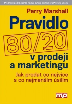 Pravidlo 80/20 v prodeji a marketingu - Perry Marshall