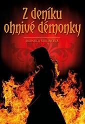 Z deníku ohnivé démonky - Monika Nell Šurinová