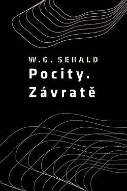 Pocity. Závratě - W.G. Sebald