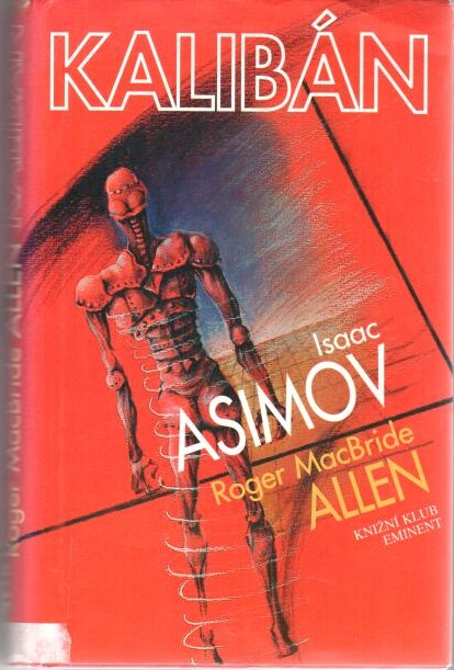 Kalibán - Isaac Asimov, Roger MacBride Allen - bazarové zboží