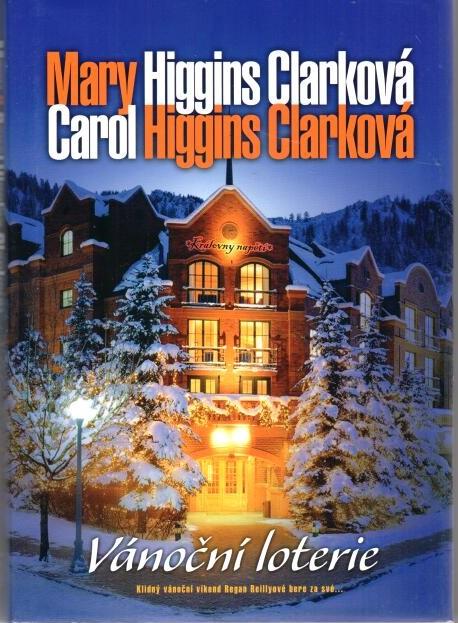 Vánoční loterie - Mary Higgins Clark, Carol Higgins Clark