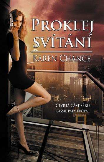 Proklej svítání - Cassie Palmer 4 - Chance Karen
