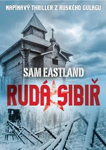 Rudá Sibiř-Sam Eastland