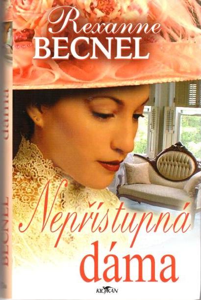 Nepřístupná dáma - Rexanne Becnel