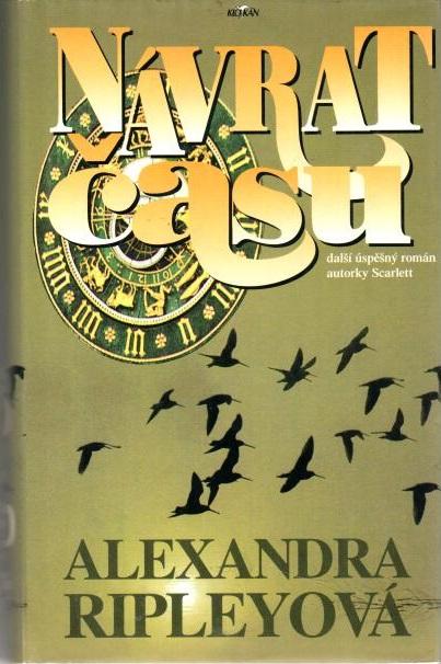 Návrat času - Alexandra Ripleyová - bazarové zboží