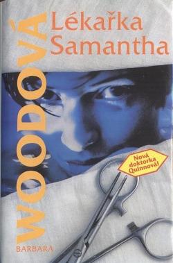 Lékařka Samantha - Barbara Woodová - bazarové zboží