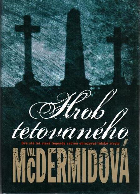Hrob tetovaného - Val McDermidová