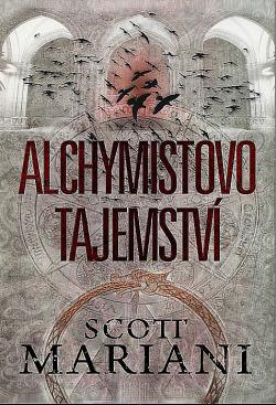 Alchymistovo tajemství - Scott Mariani