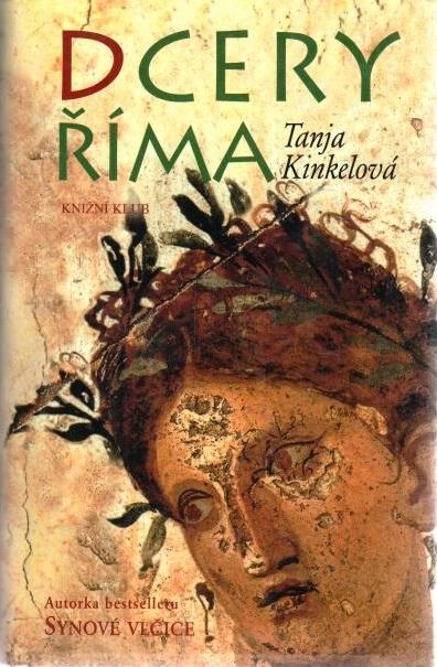 Dcery  Říma - Tanja Kinkelová - bazarové zboží