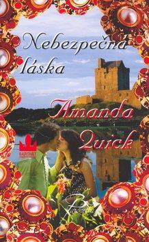 Nebezpečná láska - Amanda Quick - bazarové zboží