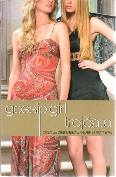 Gossip girl - Trojčata - Cecily von Ziegesar, Annabelle Vestry - bazarové zboží