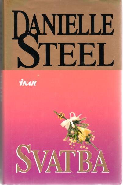 Svatba - Danielle Steel - bazarové zboží