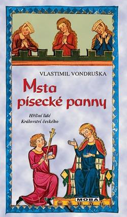 Msta písecké panny - Vlastimil Vondruška
