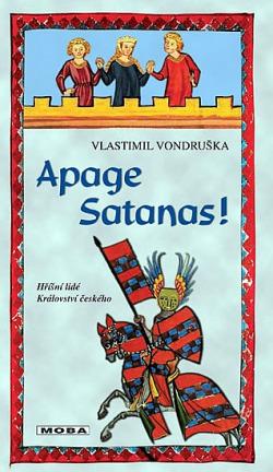 Apage Satanas ! - Vlastimil Vondruška